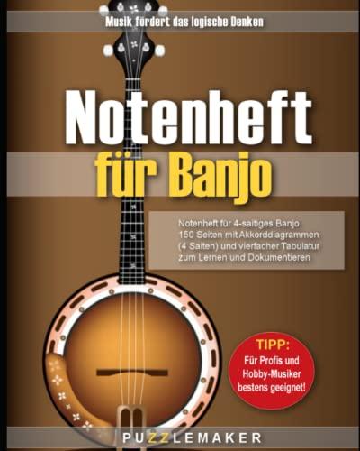 Notenheft für 4-saitiges Banjo: 150 blanko Seiten mit Akkorddiagrammen (4 Saiten) und vierfacher Tabulatur zum Lernen und Dokumentieren